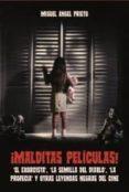 ¡MALDITAS PELICULAS! di PRIETO, MIGUEL ANGEL