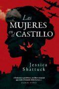 9788494740091 - Shattuck Jessica: Las Mujeres En El Castillo (ebook) - Libro