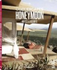 (PE) COOL ESCAPES HONEYMOON HOTELS & RESORTS di KUNZ, MARTIN NICHOLAS