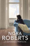 LA ESPERANZA PERFECTA di ROBERTS, NORA