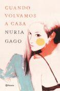 9788408140092 - Gago Nuria: Cuando Volvamos A Casa - Libro