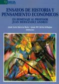 ENSAYOS DE HISTORIA Y PENSAMIENTOS ECONOMICOS di GARCIA RUIZ, JOSE LUIS