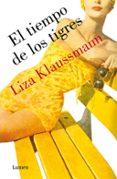 EL TIEMPO DE LOS TIGRES di KLAUSSMANN, LIZA