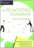 RELACIONES HUMANAS EN LA EMPRESA di SILVA GONZALEZ, MARIA DEL MAR