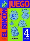 EL RINCON DEL JUEGO: 4 AÑOS di SCHILLER, PAM  PETERSON, LYNNE