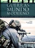 LAS GUERRAS DEL MUNDO MODERNO: DEL FIN DE LA II GUERRA MUNDIAL A LOS CONFLICTOS ACTUALES di MONTOTO Y DE SIMON, JAIME DE