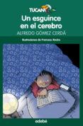 UN ESGUINCE EN EL CEREBRO de GOMEZ CERDA, ALFREDO