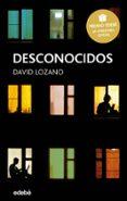 DESCONOCIDOS (PREMIO EDEBE DE LITERATURA JUVENIL 2018) di VV.AA.