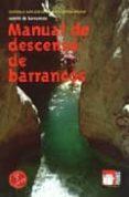 MANUAL DE DESCENSO DE BARRANCOS di VV.AA.