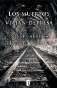 Los Muertos Viajan Deprisa (ebook) - Ediciones B S.a.