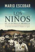 LOS NIÑOS DE LA ESTRELLA AMARILLA di ESCOBAR, MARIO