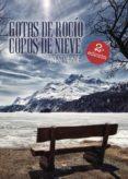 9788491751892 - Sesmonde Finy: Gotas De Rocío. Copos De Nieve (ebook) - Libro