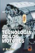 TECNOLOGIA DE LOS MOTORES (3ª ED.) di PEREZ BELLO, MIGUEL ANGEL