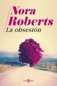 LA OBSESION di ROBERTS, NORA