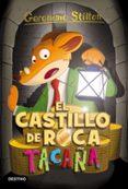 9788408155393 - Stilton Geronimo: Gs 4 :el Castillo De Roca Tacaña - Libro