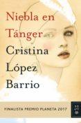 9788408181293 - Lopez Barrio Cristina: Niebla En Tánger (ebook) - Libro