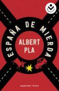ESPAÑA DE MIERDA de PLA, ALBERT