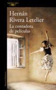 LA CONTADORA DE PELICULAS di RIVERA LETELIER, HERNAN
