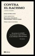 CONTRA EL RACISMO: CUATRO RAZONAMIENTOS di VV.AA.