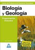 CUERPO DE PROFESORES DE ENSEÑANZA SECUNDARIA: BIOLOGIA Y GEOLOGIA . PROGRAMACION DIDACTICA di VV.AA.
