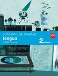 LENGUA 2º EDUCACION PRIMARIA CUADERNO 1º TRIMESTRE PAUTA SAVIA di VV.AA.