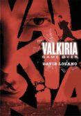 VALKIRIA: GAME OVER di LOZANO GARBALA, DAVID