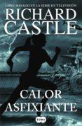 CALOR ASFIXIANTE (SERIE CASTLE 6) de CASTLE, RICHARD