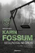 SEGUNDOS NEGROS di FOSSUM, KARIN