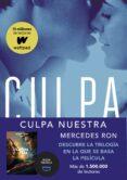 CULPA NUESTRA (CULPABLES 3) di RON, MERCEDES