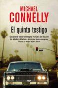 EL QUINTO TESTIGO (SERIE MICKEY HALLER 4) de CONNELLY, MICHAEL