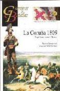 LA CORUÑA 1809: NAPOLEON VERSUS MOORE de VELA SANTIAGO, FRANCISCO
