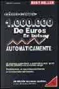 Como Ganar 1000000 De Euros En Bolsa Automaticamente - Open Project