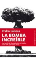 LA BOMBA INCREIBLE di SALINAS, PEDRO