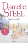 SECUESTRADO de STEEL, DANIELLE