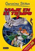 9788408152194 - Stilton Geronimo: Viaje En El Tiempo 7 (geronimo Stilton) Incluye Gafas 3d - Libro