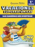 9788408171294 - Stilton Geronimo: Vacaciones Superratonicas 1: ¡los Cuadernos Mas Divertidos! (de 1º A 2 - Libro