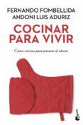 COCINAR PARA VIVIR di FOMBELLIDA, FERNANDO  ADURIZ, ANDONI LUIS