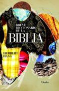 BREVE DICCIONARIO DE LA BIBLIA di HAAG, HERBERT