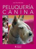 PELUQUERIA CANINA di CHUMILLAS SOLER, JUAN