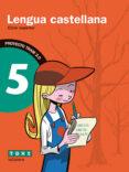 LENGUA CASTELLANA 5º EDUCACION PRIMARIA TRAM 2.0 di VV.AA
