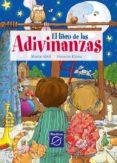 EL LIBRO DE LAS ADIVINANZAS di ABRIL, MARTA