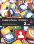 LENGUA CASTELLANA Y LITERATURA 2º ESO SAVIA 16 di VV.AA.