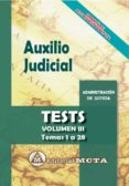 AUXILIO JUDICIAL (VOL. III): TESTS de RAMOS CEJUDO, JOSE LUIS  SEGURA RUIZ, MANUEL