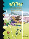 BAT PAT 11: LOS ZOMBIS ATLETICOS di PAVANELLO, ROBERTO