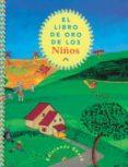 EL LIBRO DE ORO DE LOS NIÑOS di VV.AA.