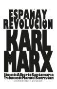 ESPAÑA Y REVOLUCION de MARX, KARL
