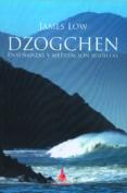 DZOGCHEN: ENSEÑANZAS Y MEDITACIONES BUDISTAS di LOW, JAMES