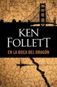 EN LA BOCA DEL DRAGON de FOLLETT, KEN
