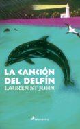 LA CANCION DE DELFIN di ST. JOHN, LAUREN