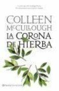 9788408080695 - Mccullough Colleen: La Corona De Hierba (señores De Roma 2) - Libro